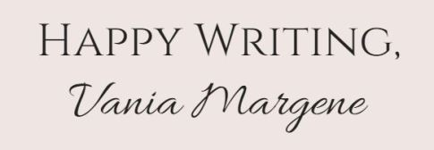 Happy writing Vania Margene