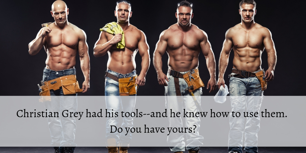 christian grey had his tools. do you have yours_