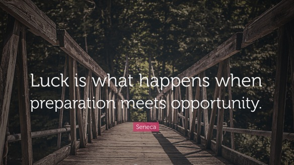 luck-is-what-happens-when-preparation-meets