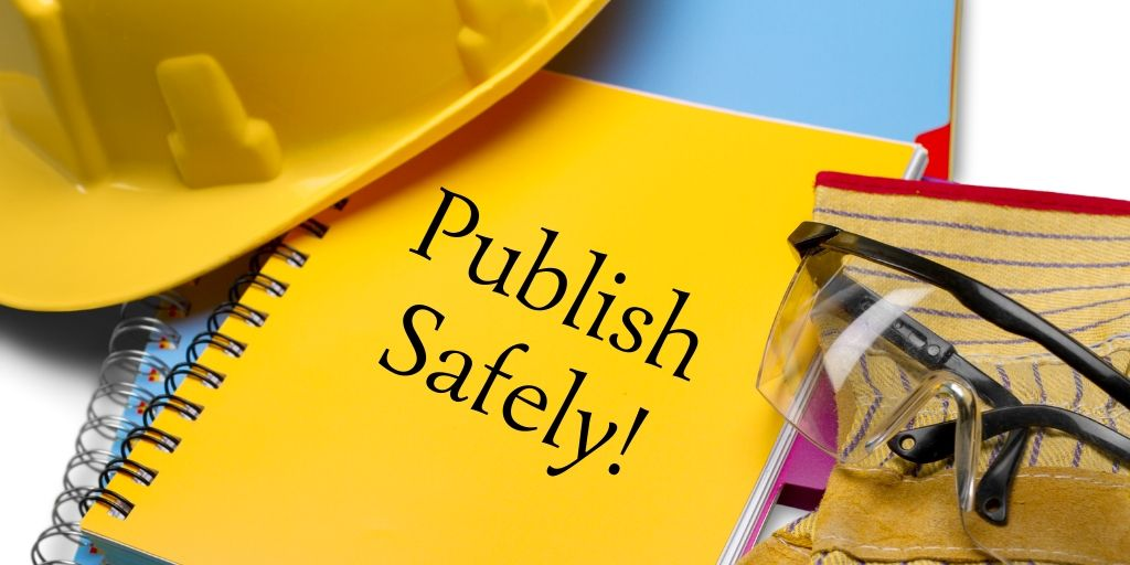 Publish Safely!