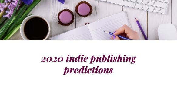 2020 indie publishing predictions