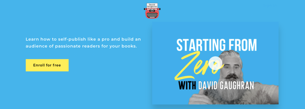 David Gaughran Starting from Zero course graphic. Blue with author photo.